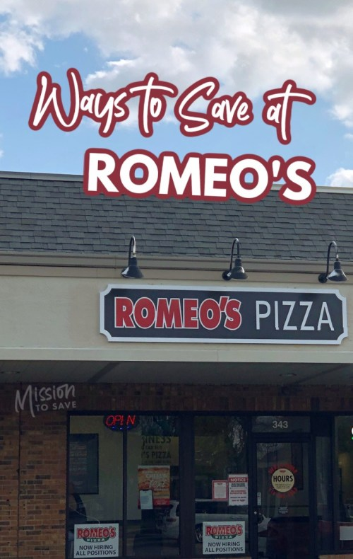 Romeo's Pizza store with text ways to save at Romeo's