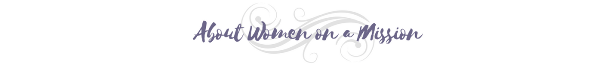 About Women on a Mission