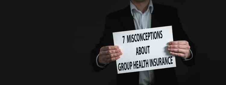 7 Misconceptions About Group Health Insurance