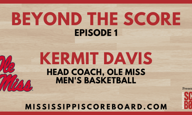 Beyond the Score – Episode 1 | Kermit Davis