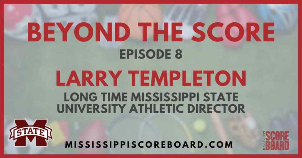 Larry Templeton - Mississippi Scoreboard
