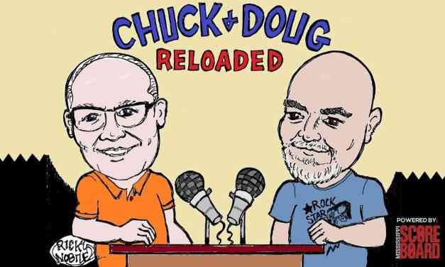 Chuck and Doug Reloaded 6-18-20