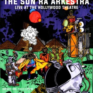 The Sun Ra Arkestra Live 1/3/19 Poster Version 2