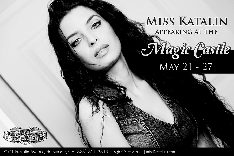 Appearing at the Magic Castle – Miss Katalin