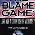 The Blame Game: Are We a Country of Victims? (1994)