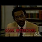 Good Intentions: A Personal Statement by Walter Williams (1985)