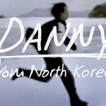 Danny From North Korea (2013)