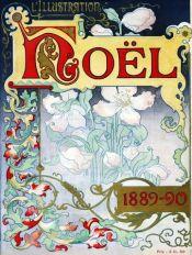 Couverture du numéro de Noël de L'Illustration paru le 30 novembre 1889.