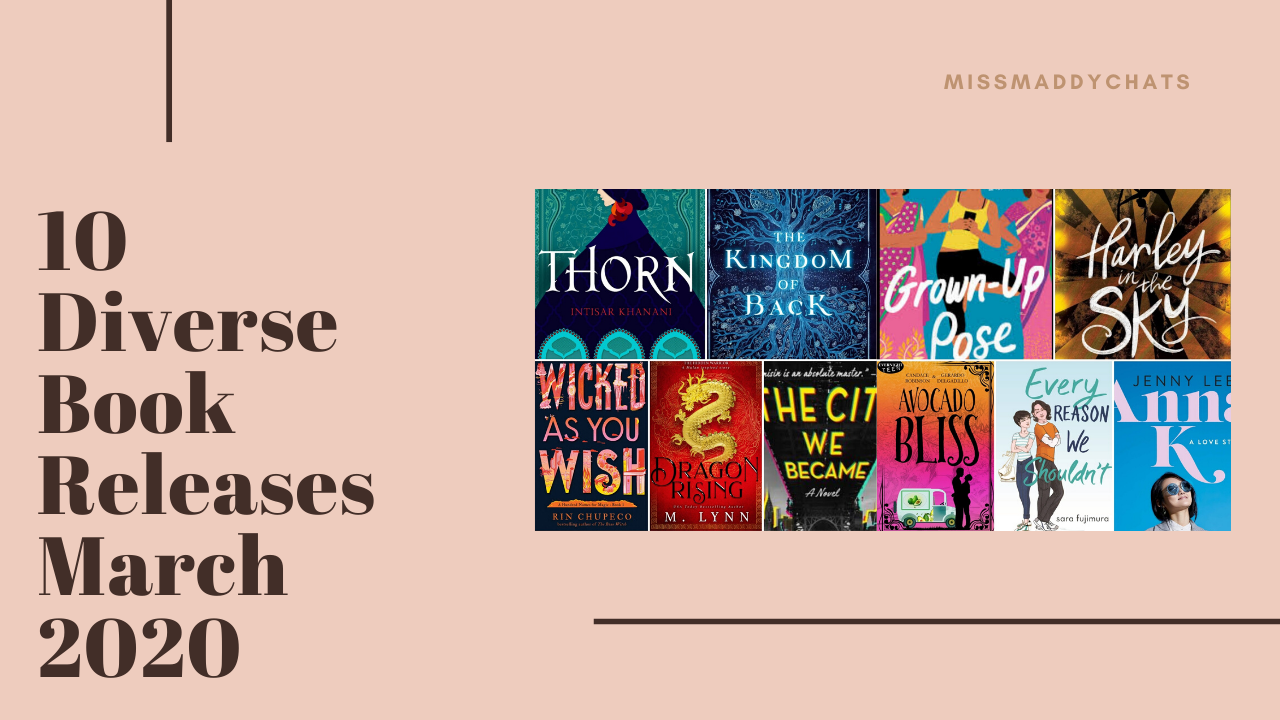 10 diverse book releases march 2020, new reads, book releases, march 2020, bookstagram, book blogger, fantasy, scifi, historical, contemporary, goodreads