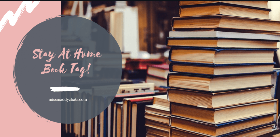 stay at home book tag, book bloggers, goodreads, bookstagram, book twitter, book recommendations