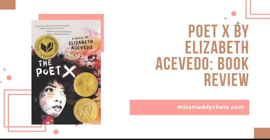 the poet x by elizabeth acevedo, poetry books, contemporary books, coming of age, diverse books, own voices books, goodreads, book blogger, bookstagrammer