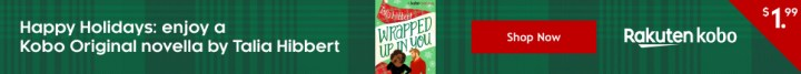 wrapped up in you, festive novella, talia hibbert, diverse christmas book, contemporary, books by black authors, book blogger, rakuten kobo, annotate ebooks, annotating books