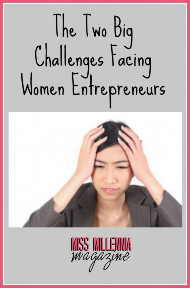 The Two Big Challenges Facing Women Entrepreneurs