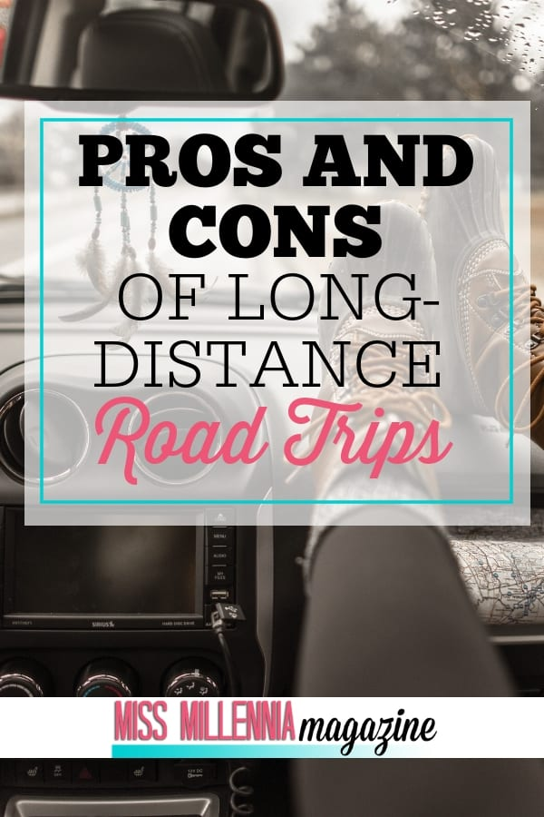 road trips are fun when the weather and time are on your side. What if you don't have that? See the pros and cons of traveling in long-distance road trips.