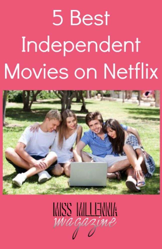 5 Best Independent Movies on Netflix