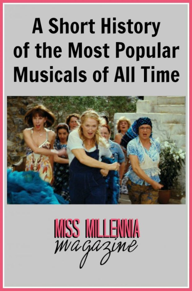 A Short History of the Most Popular Musicals of All Time