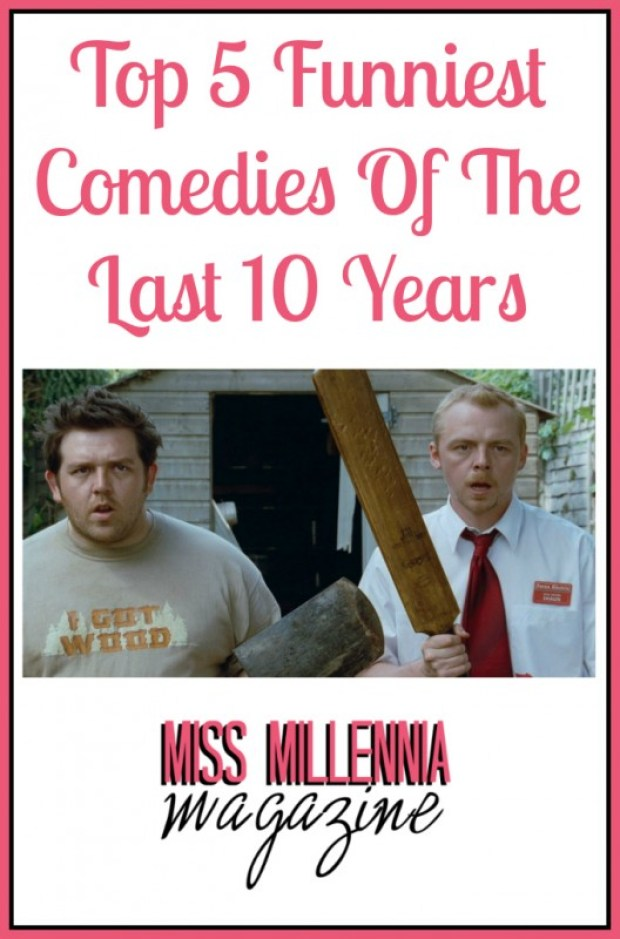 Top 5 Funniest Comedies Of The Last 10 Years