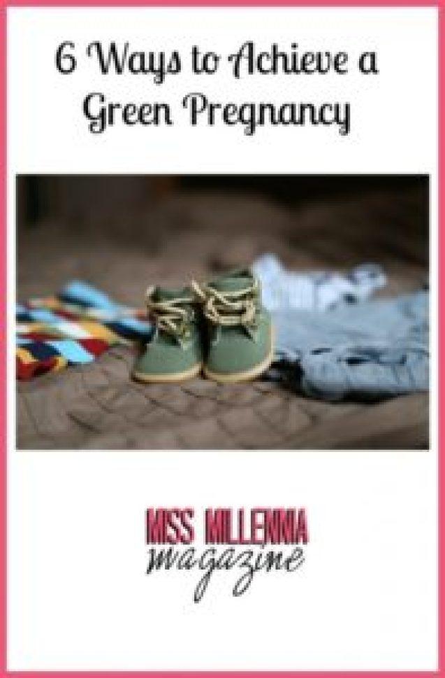 6 Ways to Achieve a Green Pregnancy