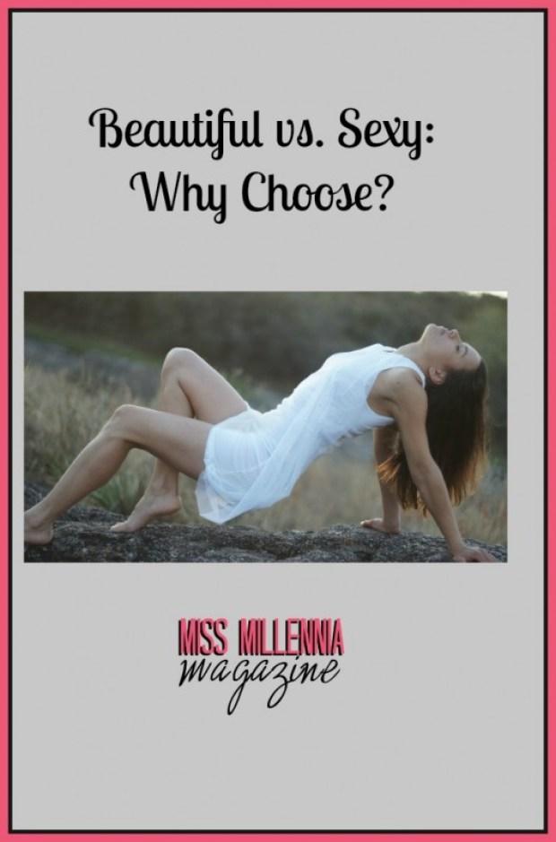 Beautiful vs. Sexy Why Choose