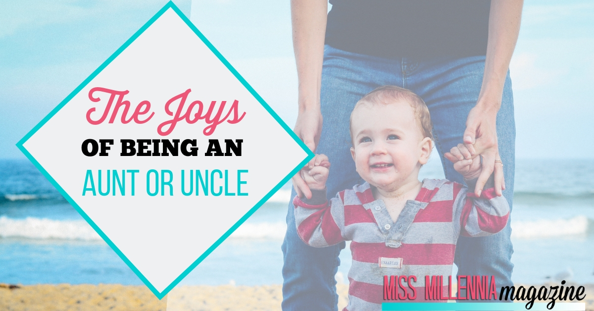 The Joy of Being an Aunt or Uncle