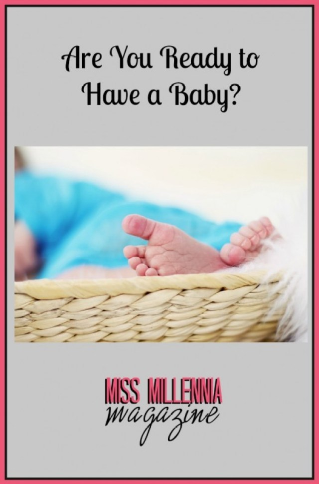 Are You Ready to Have a Baby