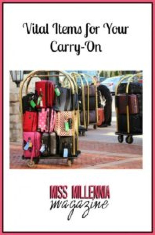 Vital Items for Your Carry-On