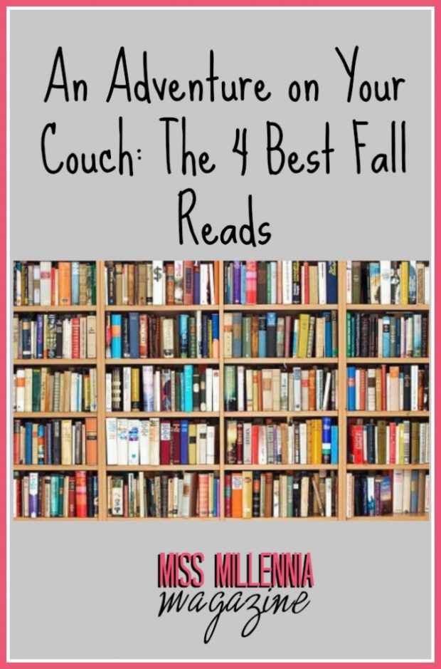 An Adventure on Your Couch The 4 Best Fall Reads