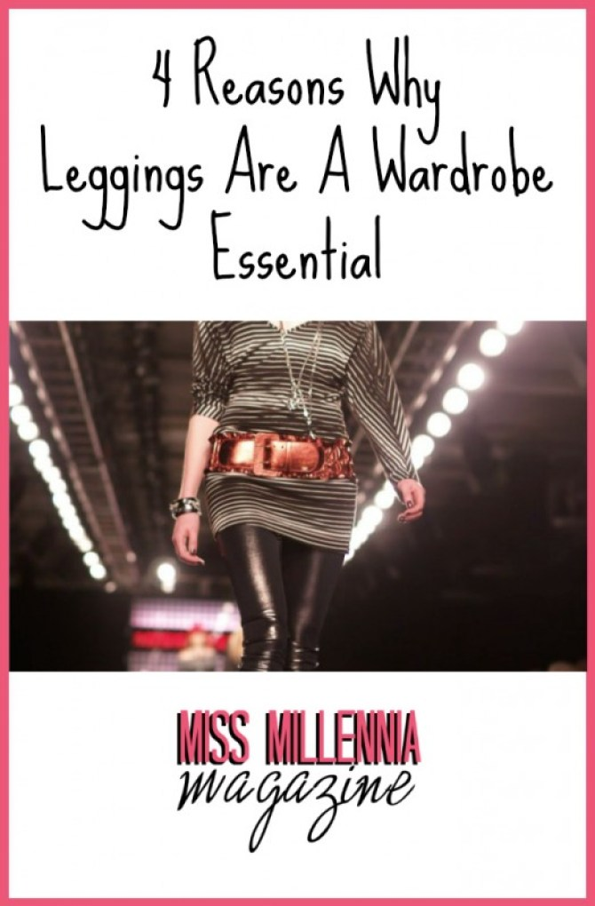 4 Reasons Why Leggings Are A Wardrobe Essential