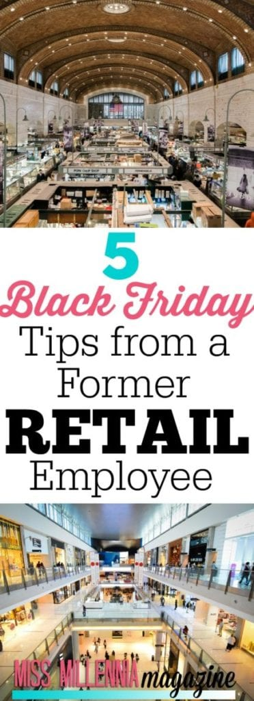 To help you navigate the madness that is the day after Thanksgiving, here are some Black Friday tips from a former retail employee.