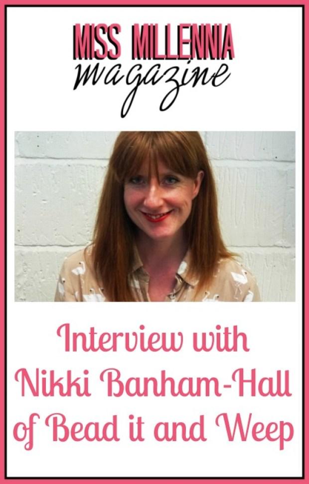 Interview with Nikki Banham