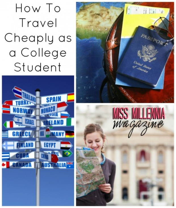How To Travel Cheaply as a College Student Collage