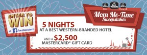 mom me time best western sweepstakes
