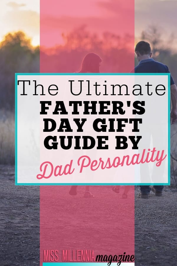 Whether your dad is sporty, geeky, or cool, this is the ultimate guide to the perfect Father's Day gift for your dad's personality!