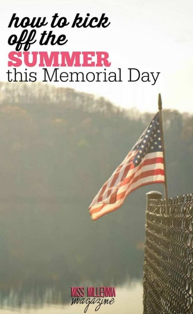 Memorial Day is right around the corner. Here are a few ideas of what you can do this Memorial Day weekend.
