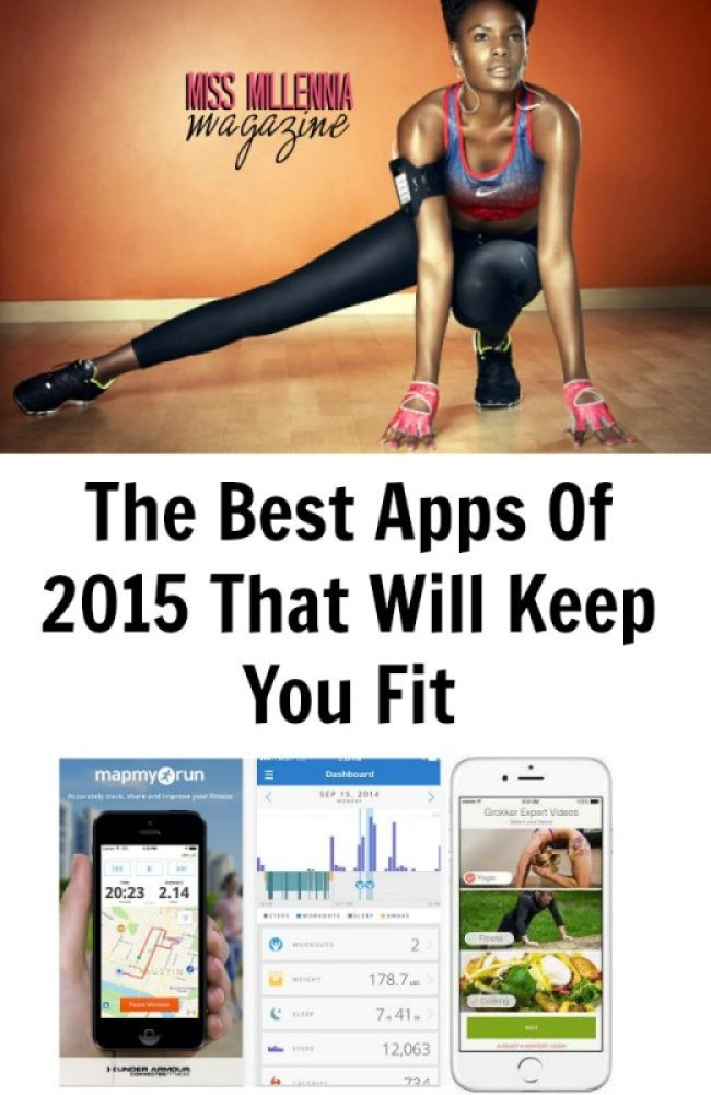 The Best Apps Of 2015 That Will Keep You Fit Collage