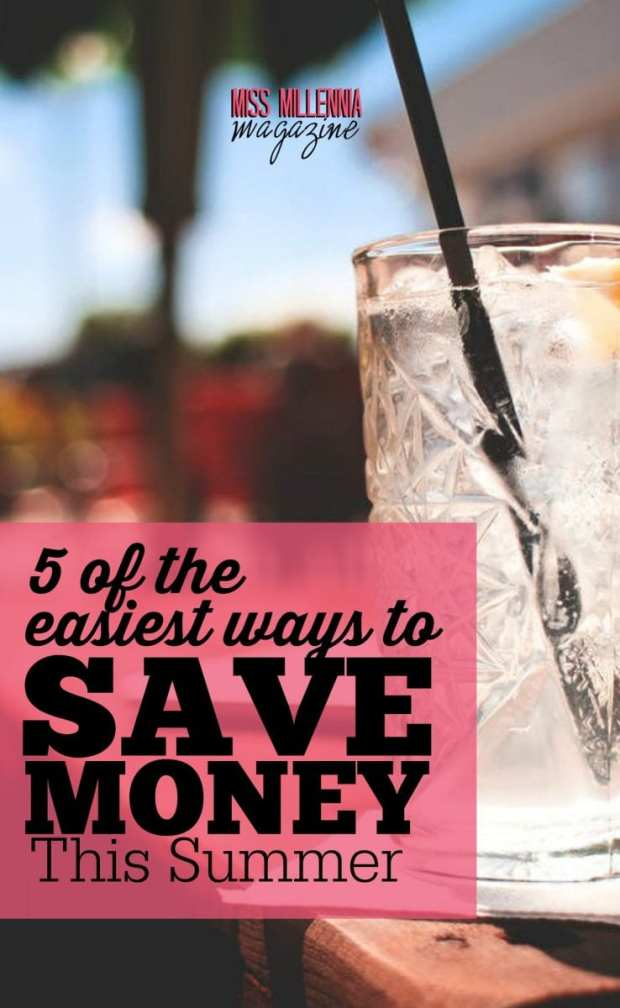 Here are 5 easy tips to save money throughout the summer months.