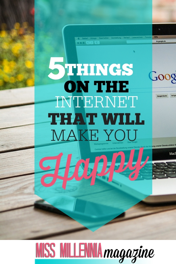 5 things on the internet that make you happy