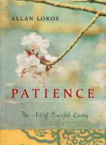 patience the art of peaceful living allan lokos book cover amazon