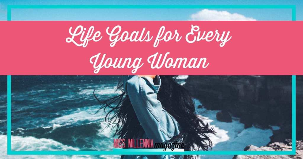 Life goals for Every Young Woman fb