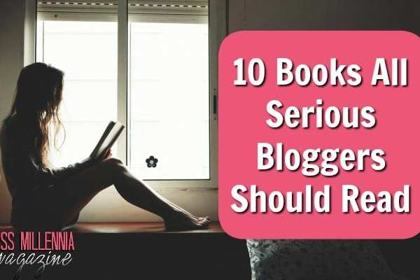 10 Books All Serious Bloggers Should Read