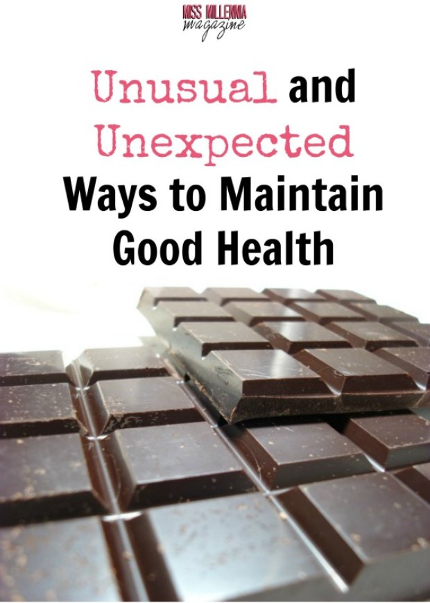 Unsual and Unexpected Ways to Maintain Good Health
