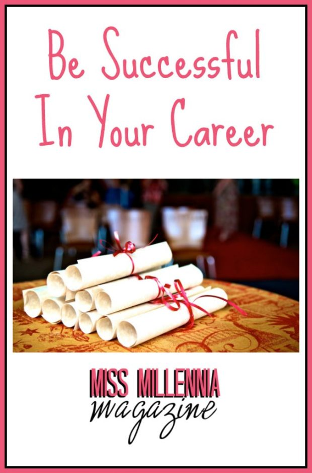 Be Successful In Your Career