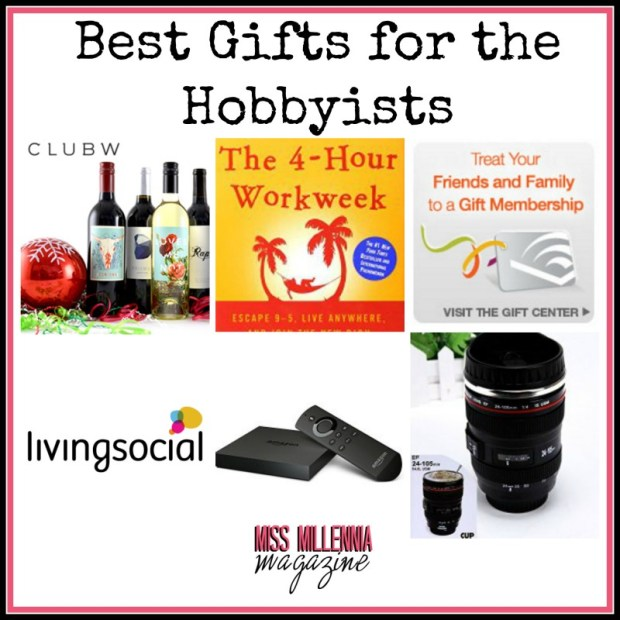 Best Gifts for the Hobbyists