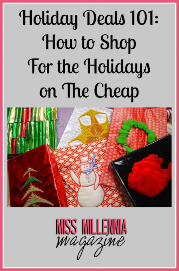 Holiday Deals 101: How to Shop For the Holidays on The Cheap