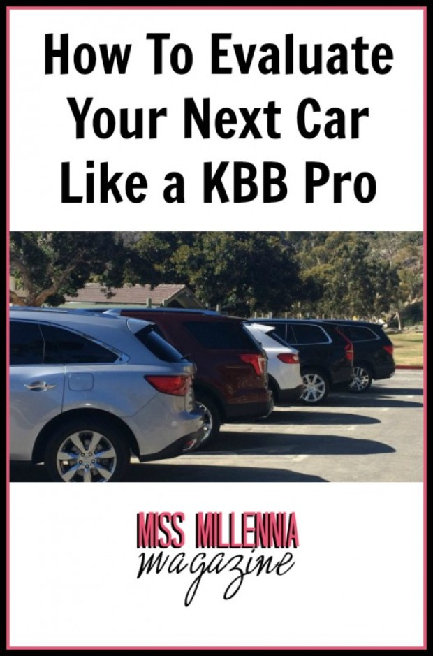 How To Evaluate Your Next Car Like a KBB Pro