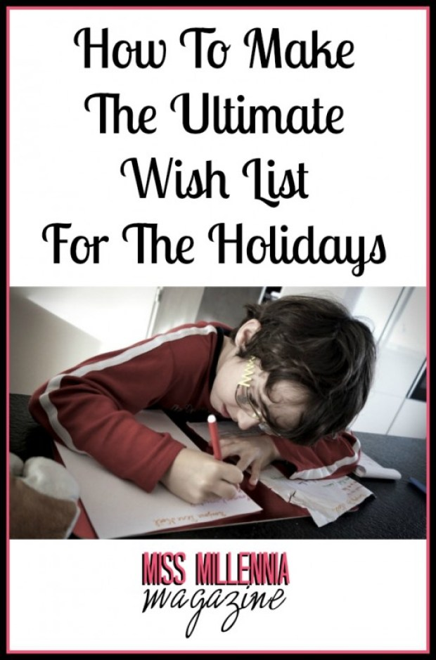 How To Make The Ultimate Wish List For The Holidays