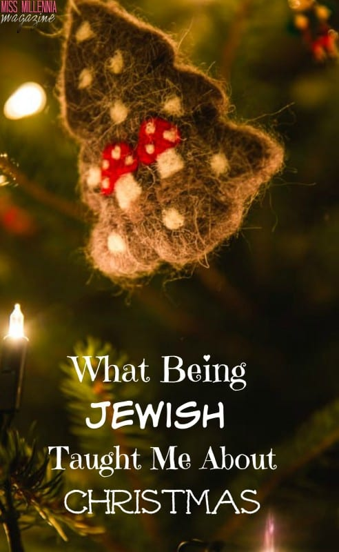 What Being Jewish Taught Me About Christmas