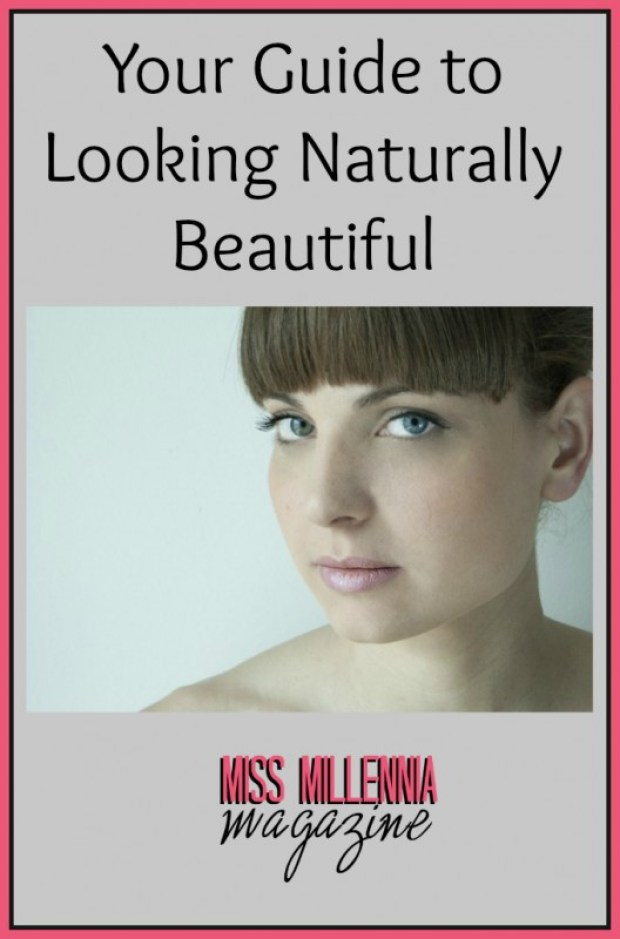 Your Guide to Looking Naturally Beautiful