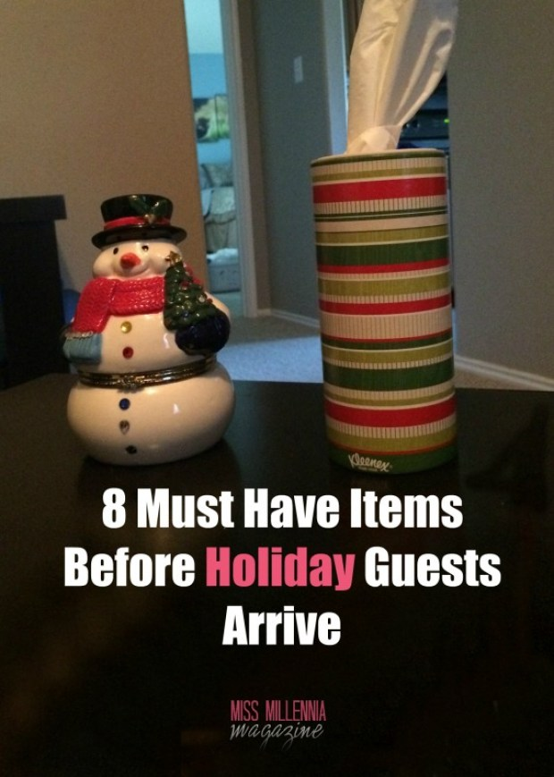 8 Must Have Items Before Holiday Guests Arrive #HolidayNecessities #CG