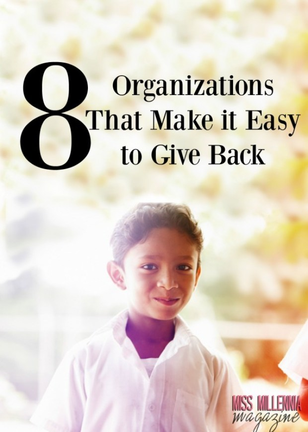 8 Organizations That Make it Easy to Give Back